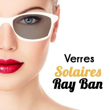 Remplacement de verres solaires Ray Ban